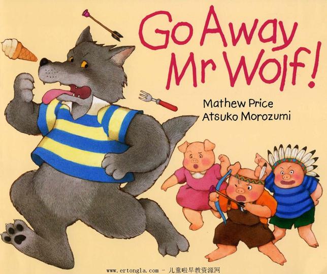 go away mr wolf 歌词,go away mr wolf绘本下载